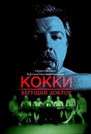Kokki - begushchiy doktor Poster