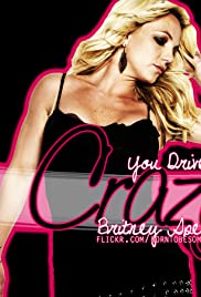Britney Spears: (You Drive Me) Crazy Poster