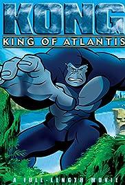 Kong: King of Atlantis Poster