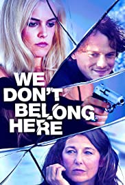 We Don't Belong Here Poster