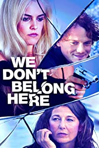 The movie downloads account We Don't Belong Here [hd1080p]