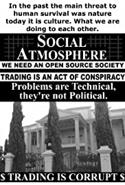 Social Atmosphere: We Need an Open Source Society