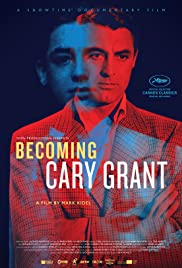 Becoming Cary Grant (2017) Poster - Movie Forum, Cast, Reviews