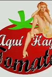 Aquí hay tomate Poster