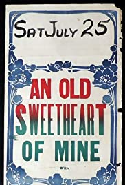 An Old Sweetheart of Mine Poster