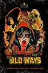Frightfest Glasgow 2021: 'The Old Ways' Review