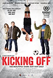 Kicking Off(2015) Poster - Movie Forum, Cast, Reviews