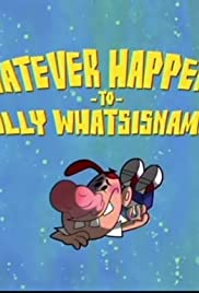 Whatever Happen to Billy Whatsisname?/Just the Two of Pus Poster