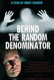 Behind the Random Denominator (2017)