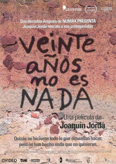 Veinte Anos No Es Nada 2004 Imdb