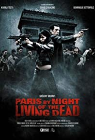 Primary photo for Paris by Night of the Living Dead