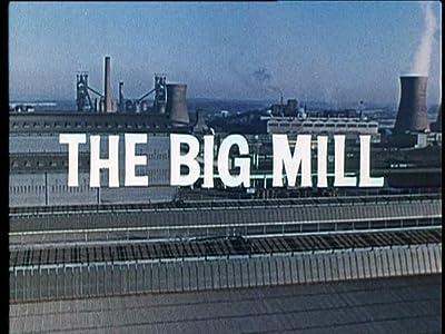 Movie fone The Big Mill [mpeg]