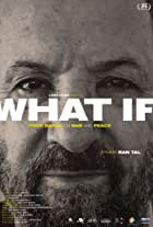 What If? Ehud Barak on War and Peace