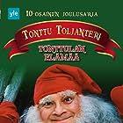 Kunto Ojansivu in Tonttu Toljanteri: Tonttulan elämää (2000)