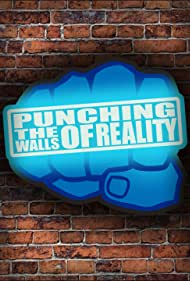 Punching the Walls of Reality (2012)