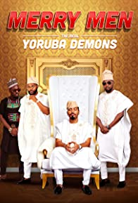 Primary photo for Merry Men: The Real Yoruba Demons