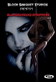 Primary photo for Bloodsucking Strippers