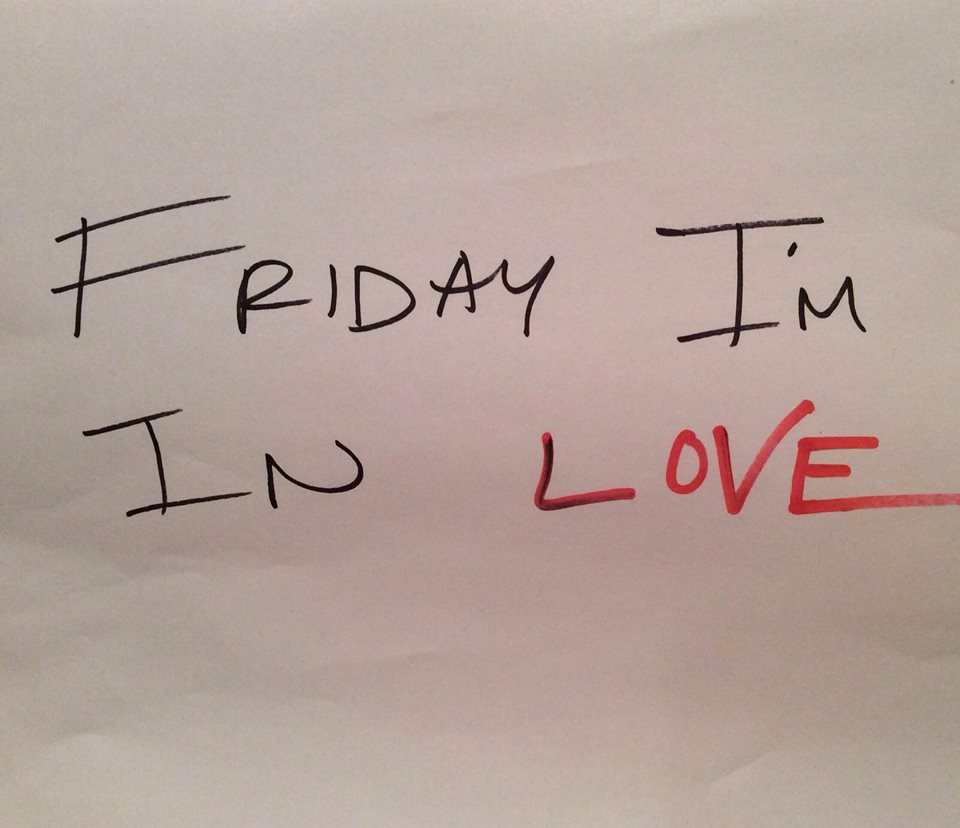 8d4f53c9f68 Friday I m in Love (2015)
