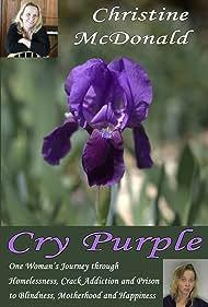 Christine Clarity McDonald in Cry Purple