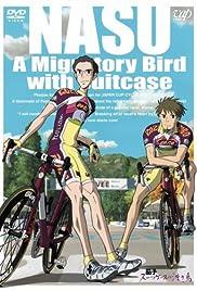 Nasu: A Migratory Bird with Suitcase Poster