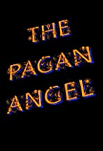 The Pagan Angel