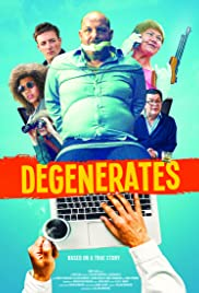 Degenerates Poster
