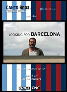 Watch full movies stream online Looking for Barcelona France [HDRip]