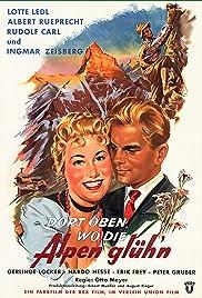 Dort oben, wo die Alpen glühen Poster