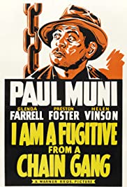 I Am a Fugitive from a Chain Gang (1932) Poster - Movie Forum, Cast, Reviews