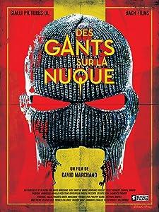 Movie clips watch Des Gants sur la Nuque by none [WEB-DL]