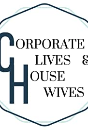 Corporate Lives and House Wives Poster