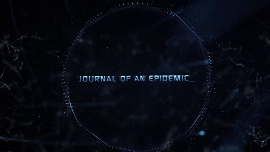 Unlimited movie watching Journal of an Epidemic [1080p]