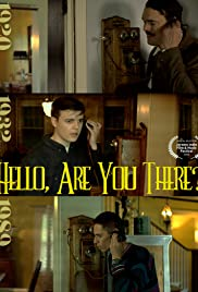 Hello, Are You There? Poster