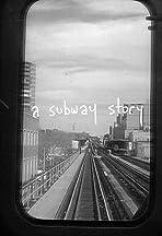 A Subway Story