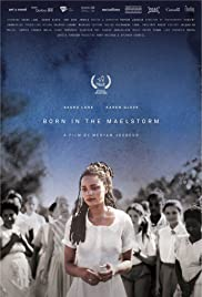 Born in the Maelstrom Poster