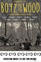 Boyz in the Woodood