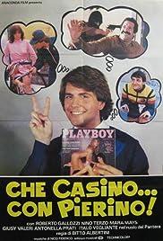 Che casino... con Pierino! Poster