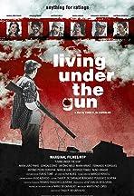 Living Under the Gun