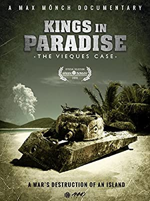 Kings in Paradise: The Vieques Case