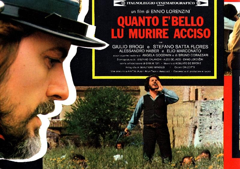 Quanto è bello lu murire acciso (1975)