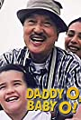 Daddy O, Baby O!