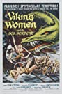 The Saga of the Viking Women and Their Voyage to the Waters of the Great Sea Serpent (1957) Poster