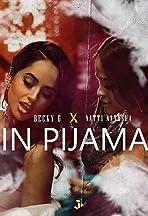 Becky G feat. Natti Natasha: Sin Pijama