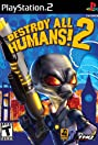 Destroy All Humans! 2 (2006) Poster