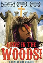 I Live in the Woods Poster