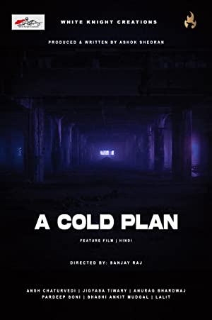 A Cold Plan movie, song and  lyrics