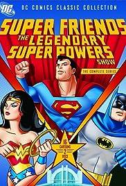 SuperFriends: The Legendary Super Powers Show Poster