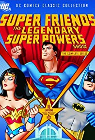Primary photo for SuperFriends: The Legendary Super Powers Show
