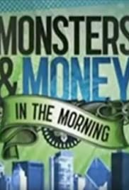 Monsters and Money in the Morning Poster