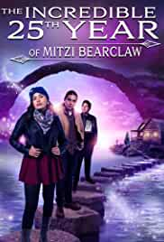 The Incredible 25th Year of Mitzi Bearclaw (2021) HDRip English Movie Watch Online Free